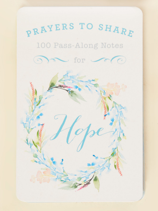 Prayers to Share - 100 Pass-Along Notes for Hope