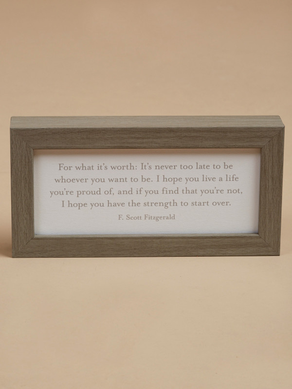 For What It's Worth Framed Wall Art