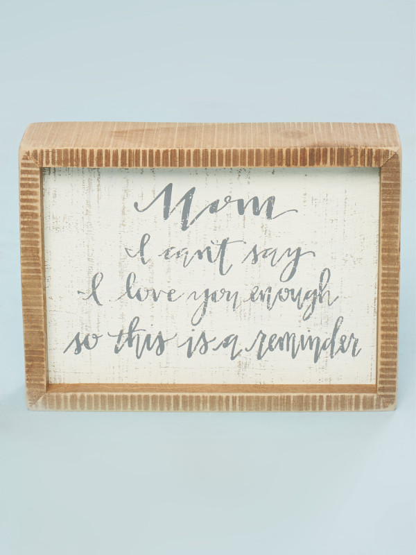 I Love You Mom Box Sign